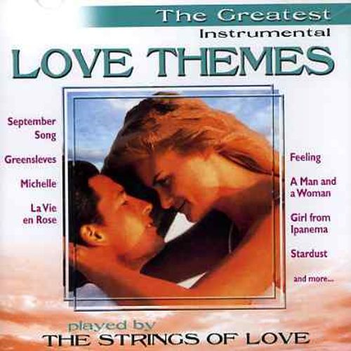 Greatest Instrumental Love Themes