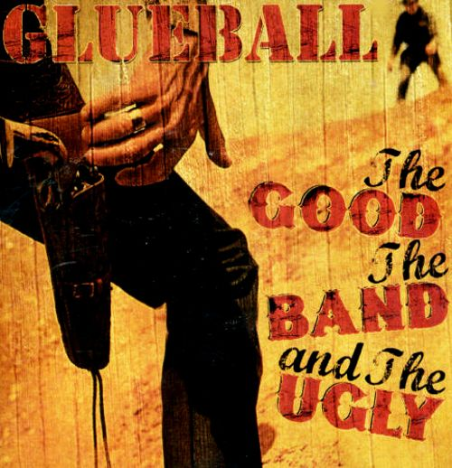 The Good, the Band & the Ugly
