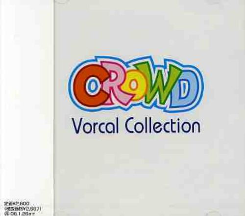 Crowd Vocal Collection