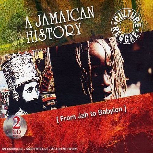 From Jah to Babylon: A Jamaican History