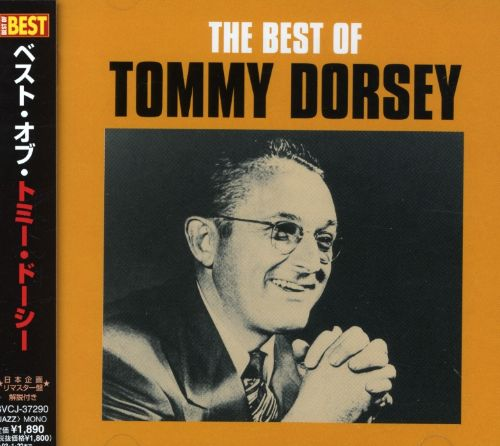 Best of Tommy Dorsey [BMG]