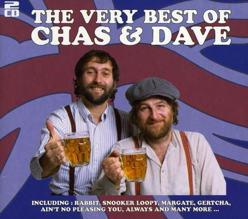 The Very Best of Chas& Dave [Performance] Chas& Dave Songs, Reviews, Credits AllMusic