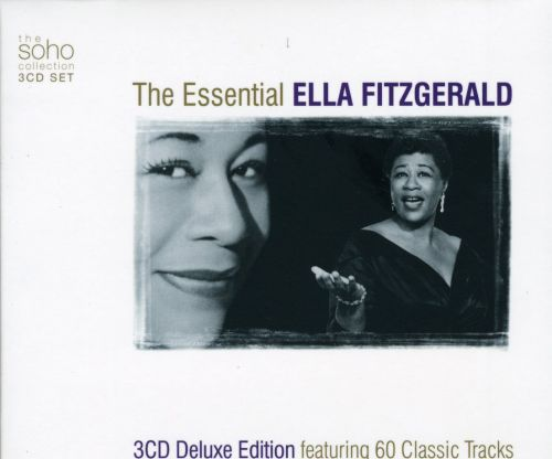 The Essential Ella Fitzgerald [Soho]