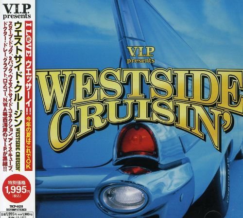 V.I.P. Presents Westside Cruisin'