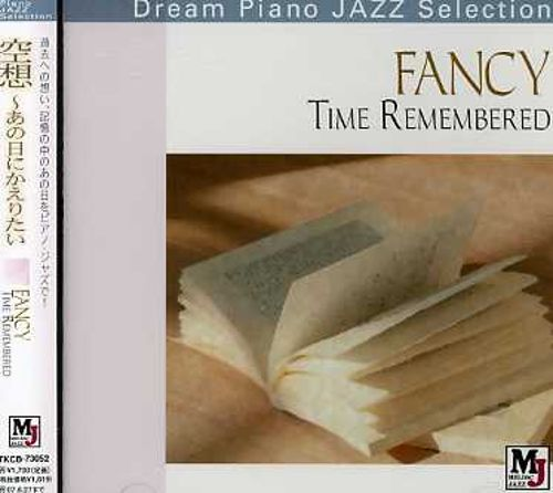 Fancy: Time Remembered