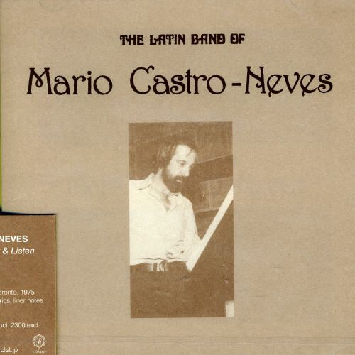The Latin Band of Mario Castro-Neves