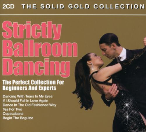 Strictly Ballroom Dancing [Solid Gold]
