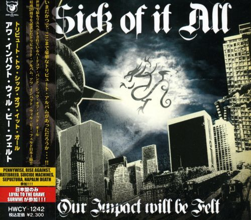 Our Impact Will Be Felt: A Tribute to Sick of It All