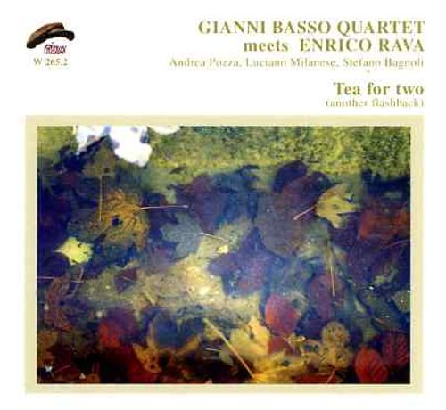 Gianni Basso Quartet Meets Enrico Rava: Tea For Two