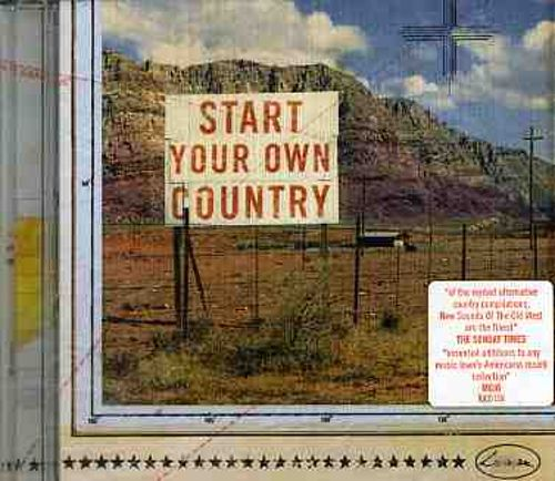 New Sounds of the Old West, Vol. 4: Start Your Own Country
