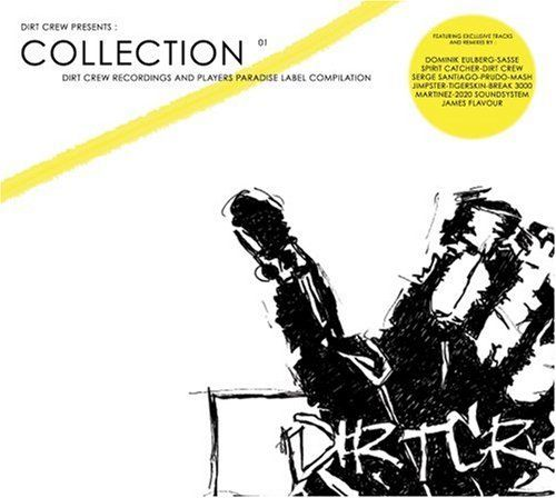 Dirt Crew Presents: Collection 01