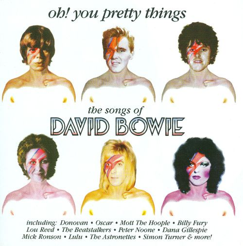 Oh! You Pretty Things: The Songs of David Bowie