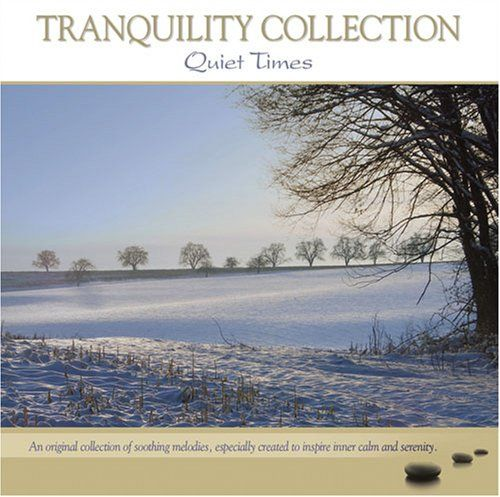 Tranquility Collection: Quiet Times
