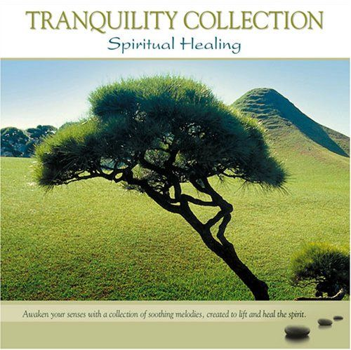 Tranquility Collection: Spiritual Healing