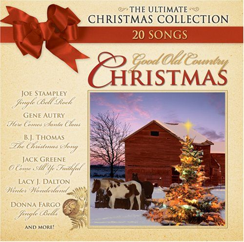 good old country christmas - Christmas Country Songs