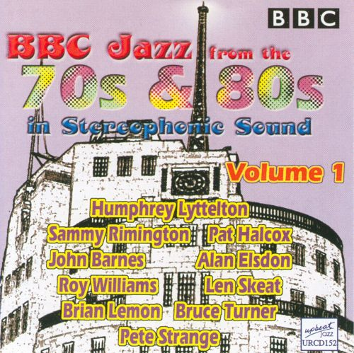 The  BBC Jazz from the 70's & 80's