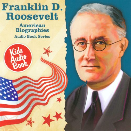 a biography of franklin d roosevelt James roosevelt, franklin's father, was a prosperous railroad official and landowner(lawson 25) his predecessors, when they came from the netherlands, were succes roosevelt learned from private tutors, not going to school until the age of fourteen.