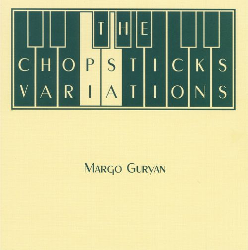 The Chopsticks Variations, for piano