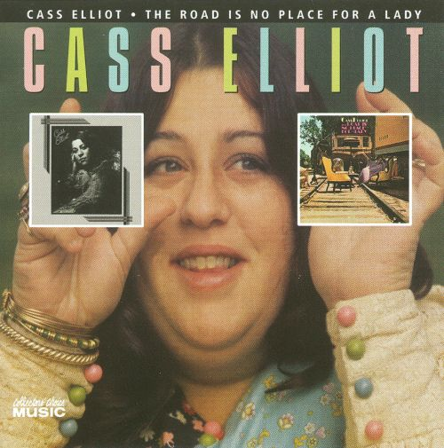 Cass Elliot/The Road Is No Place for a Lady/Don't Call Me Mama Anymore