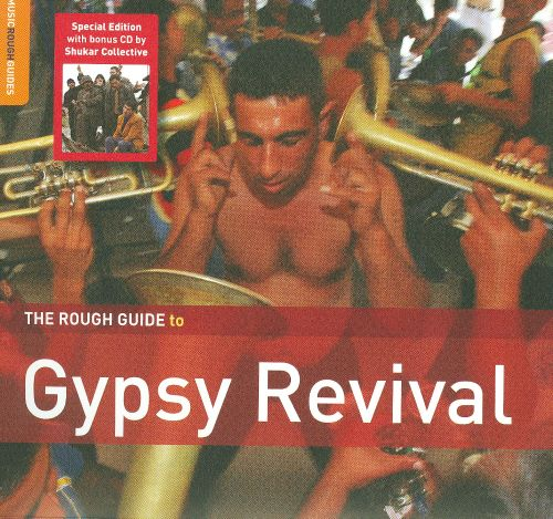 The Rough Guide to Gypsy Revival