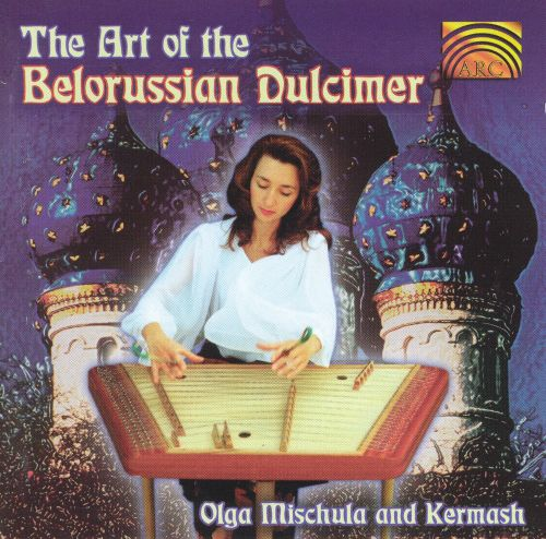 The Art of the Belorussian Dulcimer