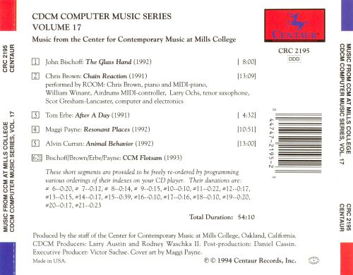 CDCM Computer Music Series, Vol. 17: Music from the Center for Contemporary Music (Ccm)
