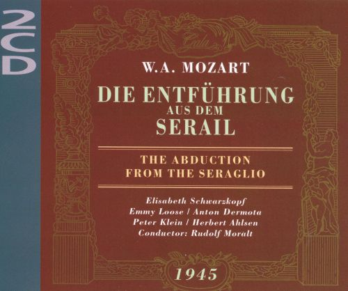 Abuduction from the Seraglio [Live 1945 Vienna]