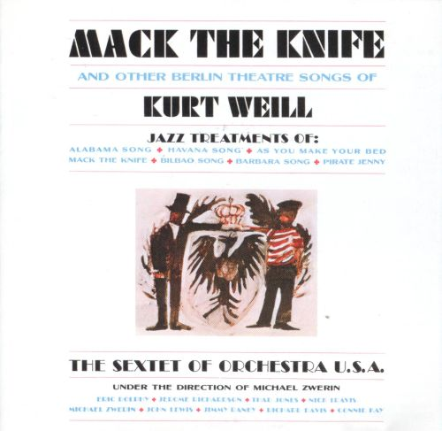 Mack the Knife and Other Berlin Theatre Songs of Kurt Weill