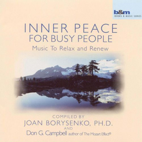 Inner Peace for Busy People: Music to Relax and Renew