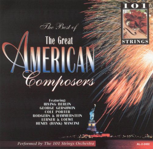 The Best of the Great American Composers, Vol. 1 [Excelsior]