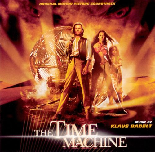 The Time Machine [Original Motion Picture Soundtrack]