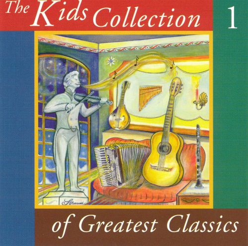 The Kids Collection of Greatest Classics, Vol. 1