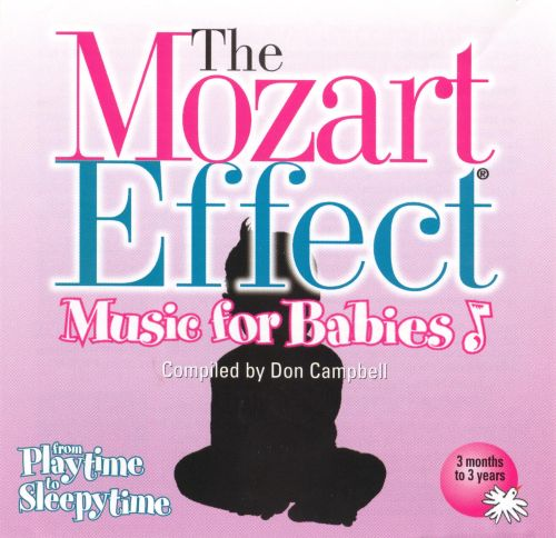 The Mozart Effect Music For Babies Vol  From Playtime To Sleepytime