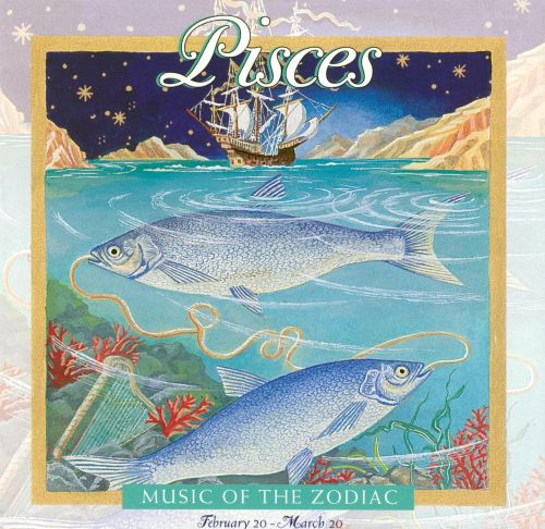 Music of the Zodiac: Pisces