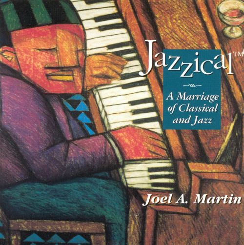 Jazzical-A Marriage Of Classical And Jazz