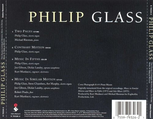 Philip Glass: Two Pages; Contrary Motion; Music in Fifths; Music in Similar Motion