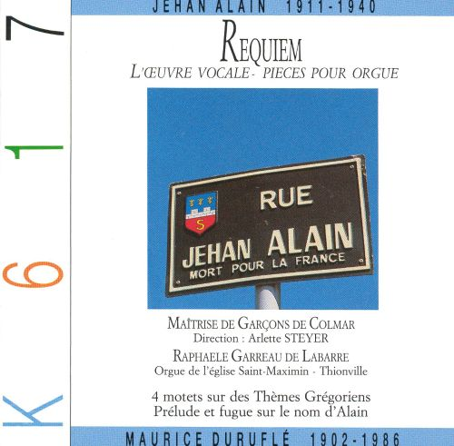 Requiem: Pieces for Organ by Alain & Durufle