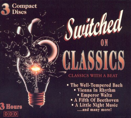 Switched on Classics: Classics With a Beat