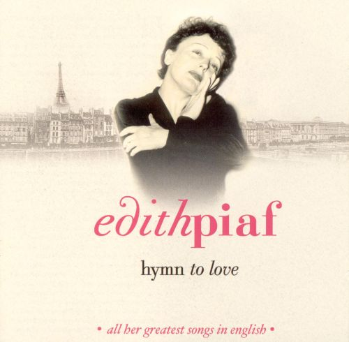 Hymn to Love: All Her Greatest Songs in English