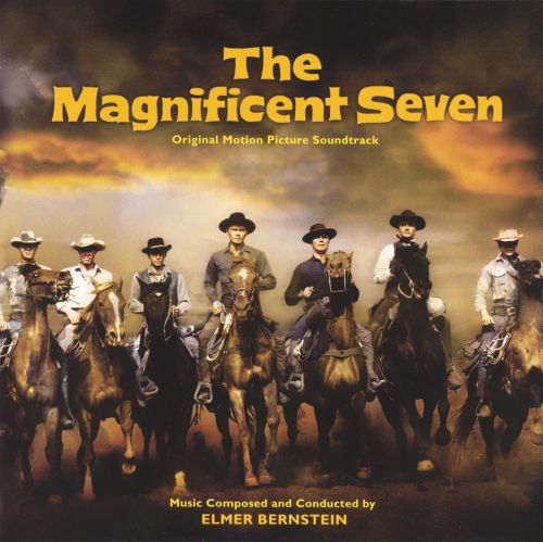 the magnificent seven original motion picture soundtrack elmer bernstein songs reviews. Black Bedroom Furniture Sets. Home Design Ideas