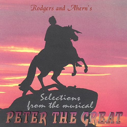 Peter the Great [Selections from the Musical]