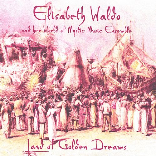 Land of Golden Dreams CD