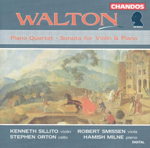 Walton: Piano Quartet; Sonata for Violin & Piano