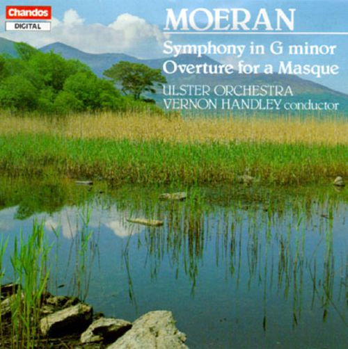 E.J. Moeran: Symphony in G Minor; Overture for a Masque