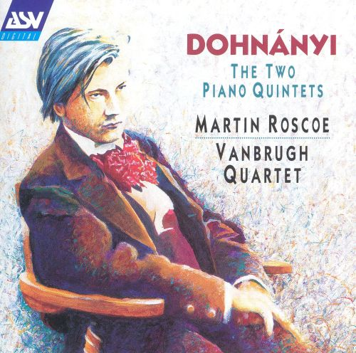 Dohnáyi: The Two Piano Quintets