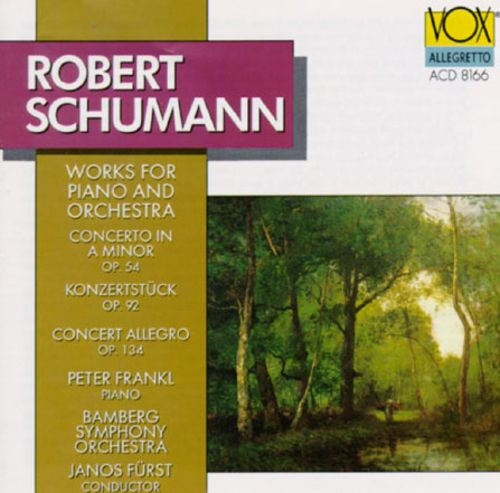 Robert Schumann: Works for Piano and Orchestra