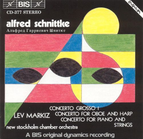 Alfred Schnittke: Concerto Grosso I; Concerto for Oboe and Harp; Concerto for Piano and Strings