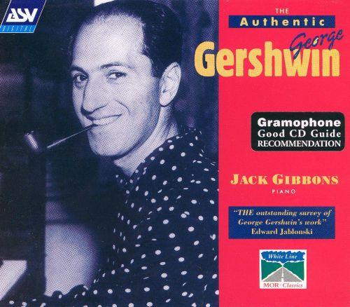 The Authentic George Gershwin, Vol. 1-3