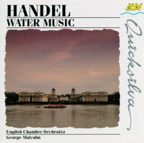 Handel: The Water Music, HWV 348-50