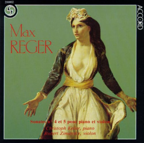 Max Reger: Sonates No.4 And 5 for Piano And Violin